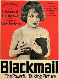"An advertisement for the film Blackmail Surrounding text describes the film as ""A Romance of Scotland Yard"" and ""The Powerful Talking Picture"""