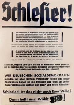 "SPD's election poster (1949): ""Silesians – We German Socialdemocrats will fight with all means of peaceful politics and in constant appeal on the sanity of the world for every single square kilometer east of Oder and Neisse"""