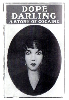 The cover of Dope-Darling: A Story of Cocaine.