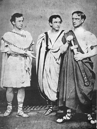 L-to-r: Booth with brothers Edwin and Junius, Jr. in Julius Caesar