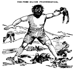 1896 editorial cartoon equating the free silver movement with Frankenstein's monster.