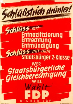 """Schlußstrich drunter!""—FDP election campaign poster before the 1949 Bundestag election in Hesse calling for a halt on denazification"