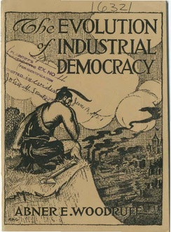 Cover of The Evolution of Industrial Democracy by Abner E. Woodruff, initialed by illustrator Ralph Hosea Chaplin, published by IWW. Notably stamped as evidence used in a trial.