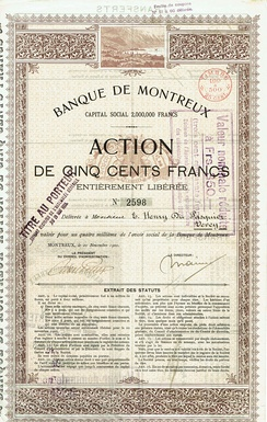 Share of the Banque de Montreux, issued 20 November 1900. Société anonyme were common in Switzerland at this time