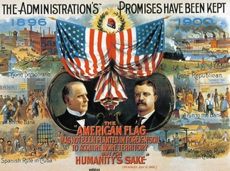 Republican campaign poster, 1900, compares prosperity now with depression in 1896, and stresses humanitarian foreign policy