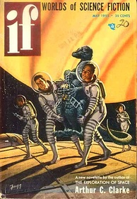 "Clarke's novelette ""Jupiter Five"" was cover-featured on the May 1953 issue of If."