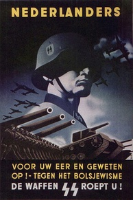 "SS Recruiting Poster for the Netherlands, urging Dutch people to ""join the fight against Bolshevism"""
