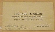 Business card for Richard Nixon as a congressional candidate, showing an address and phone numbers in Whittier