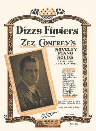 "The sheet music for ""Dizzy Fingers"" by Zez Confrey, one of the most popular of the novelty piano composers."