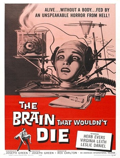A poster for the film The Brain That Wouldn't Die, 1962