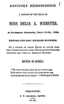 Delia Ann Webster (1845). A History of the Trial of Miss Delia A. Webster