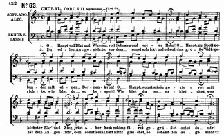 """O Haupt voll Blut und Wunden"": the four-part chorale setting as included in the St. Matthew Passion"