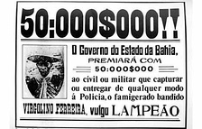 Legal bill printed by ths State of Bahia Government (Brazil), announcing a reward for the capture of the outlaw Lampião, 1930.