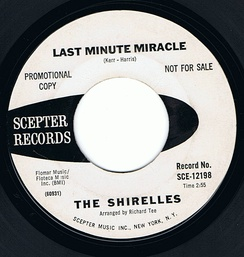 """Last Minute Miracle"", the last single by the Shirelles to chart"