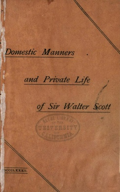 1882 edition of Domestic Manners and Private Life of Sir Walter Scott (1834) by James Hogg, an early unauthorized biography.