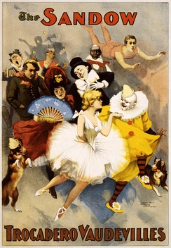 A promotional poster for the Sandow Trocadero Vaudevilles (1894), showing dancers, clowns, trapeze artists, costumed dog, singers and costumed actors