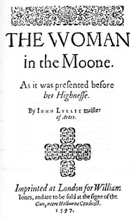 Title page of John Lyly's astrological play, The Woman in the Moon, 1597