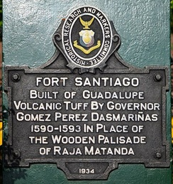 Fort Santiago in Intramuros, Manila, installed in 1934, was one of the first markers.