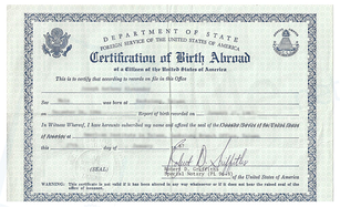 A State Department certification of birth abroad, issued prior to 1990.