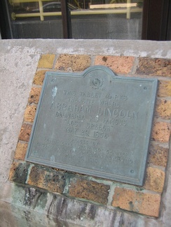 "This tablet marks the site where Abraham Lincoln delivered his famous ""Lost Speech,"" May 29, 1856. Placed by Leticia Green Stevenson Chapter, Daughters of the American Revolution, May 29, 1918."
