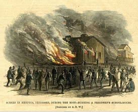 Freedmen's schoolhouse burned, Memphis riots of 1866, as illustrated in Harper's Weekly.