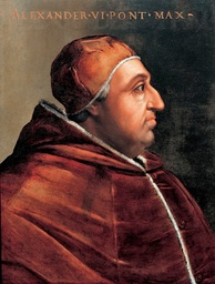 Alexander VI, a Borgia Pope infamous for his corruption