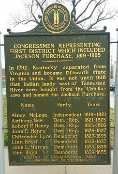 "Sign in front of the McCracken, Kentucky Courthouse (in Paducah, Kentucky) commemorating early members of the U.S. House of Representatives representing Jackson Purchase (U.S. historical region).  The ""First District"" in the title actually changed over time. It refers to the Jackson Purchase, which was in the 5th district from 1819 to 1823, the 12th district until 1833, and then the 1st district until the end of the sign's lineage in 1855."