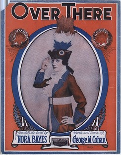 Nora Bayes on the cover of a 1917 sheet music of Over There
