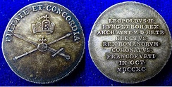 "Coronation in Frankfurt am Main 9 October 1790. Silver strike of a coronation coin with Leopold's motto ""pietate et concordia"" above the Imperial Regalia."