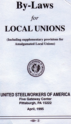 Cover of guideline document by United Steelworkers to form the basis of by-laws that may be adopted by a local union