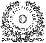 "First seal of the club with the legend ""Foot Ball Racing Club - Barracas al Sud"" (1903)"