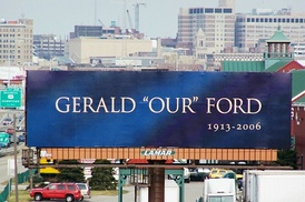 Billboard in Grand Rapids following the death of Gerald R. Ford.
