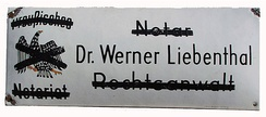 Nameplate of Dr. Werner Liebenthal, Notary & Advocate. The plate was hung outside his office on Martin Luther Str, Schöneberg, Berlin. In 1933, following the Law for the Restoration of the Professional Civil Service the plate was painted black by the Nazis, who boycotted Jewish owned offices.