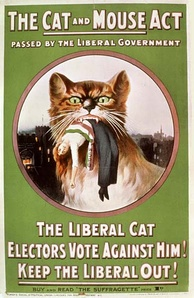 "WSPU poster from 1914, denouncing the Liberal government's controversial ""Cat and Mouse Act"""