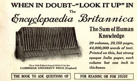 "1913 advertisement for the 11th edition of Encyclopædia Britannica, with the slogan ""When in doubt—""look it up"" in the Encyclopædia Britannica"""