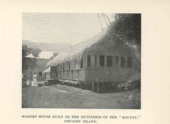 1908 photograph of Wooden House Built by the Mutineers of the 'Bounty,' Pitcairn Island