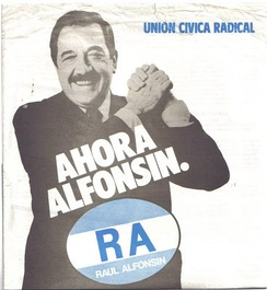"""Ahora Alfonsín"" (Spanish: ""Now Alfonsín""), advertisement used during the campaign for the 1983 general elections"