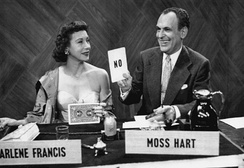 Hart was the host of an early television game show, Answer Yes or No, in 1950. Arlene Francis was one of the panelists.