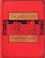 The Little Folks Painting Book, 1879