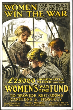 Poster urging women to join the British war effort, published by the Young Women's Christian Association