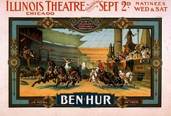 1901 poster for the representation of Ben Hur at the Illinois Theater of Chicago.