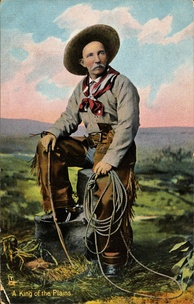 """King of the Plains"" postcard, 1898–1924"