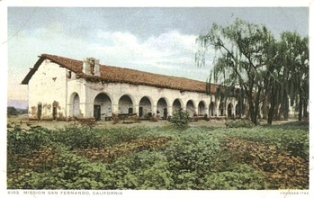 Mission San Fernando: in a circa 1900 postcard