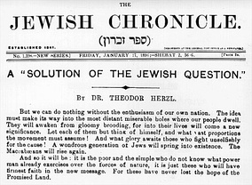 Front page of The Jewish Chronicle, 17 January 1896, showing an article by Theodor Herzl (the father of political Zionism) a month prior to the publication of his pamphlet Der Judenstaat