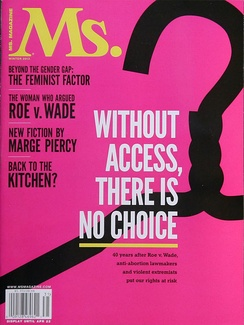 The 2013 winter issue of Ms. magazine was about abortion rights