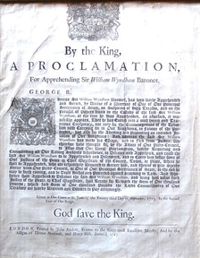 "Handbill publishing the Royal Proclamation of King George I, dated 23 September 1715, for the ""discovery and apprehension"" of Sir William Wyndham, 3rd Baronet, the Jacobite leader"