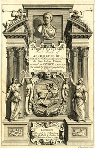 Frontispiece from Colen Campbell's edition of Palladio's First Book of Architecture, published at London, 1728