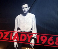 Dziady, a theatrical event that spawned nationwide protests