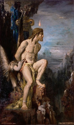 Prometheus (1868) by Gustave Moreau. In the mythos of Hesiodus and possibly Aeschylus (the Greek trilogy Prometheus Bound, Prometheus Unbound and Prometheus Pyrphoros), Prometheus is bound and tortured for giving fire to humanity
