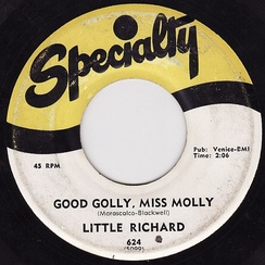 """Good Golly, Miss Molly"", 45 rpm recording on Specialty Records"